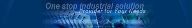 One stop industrial solutions provider for your needs.